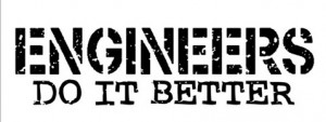 engineers_do_it_better